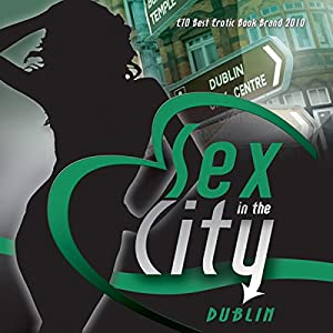 Sex in the City: Dublin Audiobook