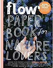 Flow Paper Book for Nature Lovers ( issue 1 , 2021 )