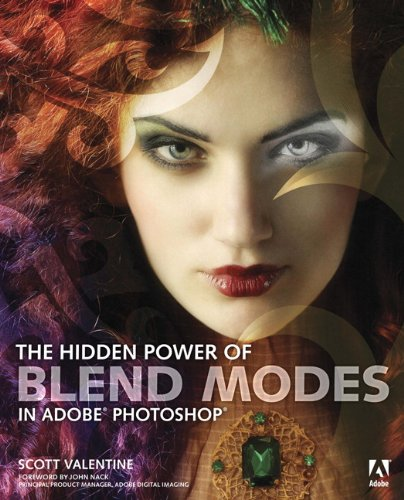 Download The Hidden Power of Blend Modes in Adobe Photoshop Pdf