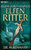 Elfenritter, Band 2: Die Albenmark (Die Elfenritter-Trilogie, Band 2)