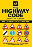 The Highway Code, AA Publishing Staff, 0749552573