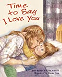 img - for Time to Say I Love You book / textbook / text book