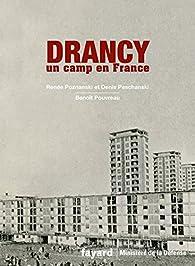 Drancy, un camp en France par Renée Poznanski