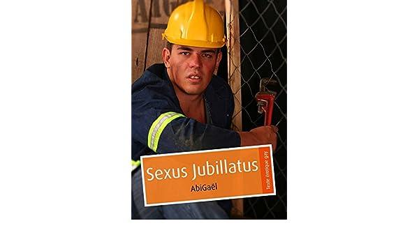 Sexus Jubillatus (pulp gay) (French Edition)