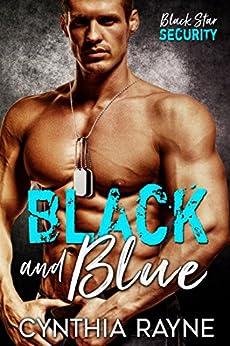 Black and Blue: Black Star Security by [Rayne, Cynthia]