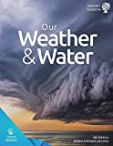 img - for Our Weather & Water (God's Design) book / textbook / text book