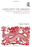 Living with the Dragon, Daryl Koehn, 0415874971