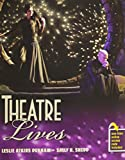 Theatre Lives, Durham, Leslie Atkins and Shedd, Sally H., 0757563953