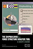 The Shipbuilding and Force Structure Analysis Tool, Mark V. Arena and John F. Schank, 0833034847
