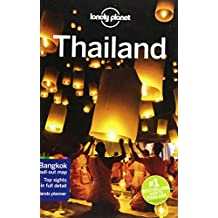 Lonely Planet Thailand 16th Ed.: 16th Edition
