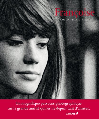 Françoise : par Jean-Marie Périer