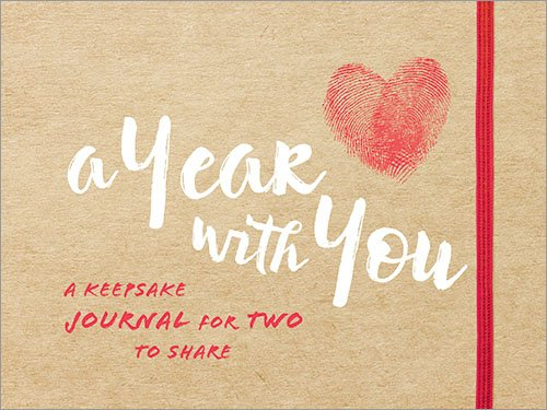 (A Year with You: A Keepsake Journal for Two to Share)