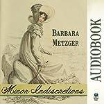 Minor Indiscretions | Barbara Metzger