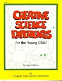 Creative Science Experiences for the Young Child, Imogene Forte and Joy MacKenzie, 0865300569