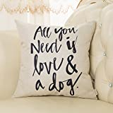 Decorative Pillow Cover - Fjfz Dog Lover Quote All You Need is Love and a Dog Cotton Linen Home Decorative Throw Pillow Case Cushion Cover for Sofa Couch, 18