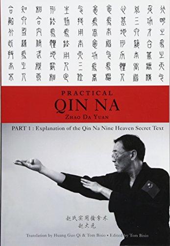 Practical Qin Na Part 1: Explanation of the Qin Na Nine Heaven Secret Text