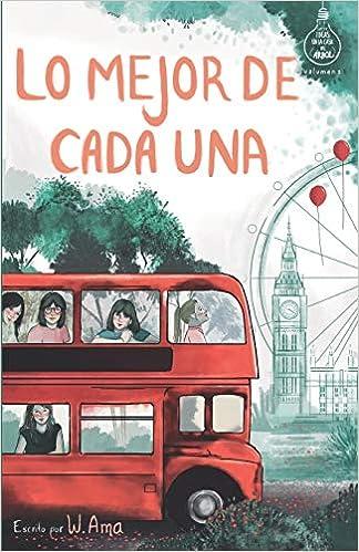 Lo mejor de cada una Serie Ideas en la casa del árbol. Volumen 2 : Novela infantil-juvenil. Lectura de 8-9 a 11-12 años. Literatura Ficción. Libros para niñas y niños. Spanish Edition: