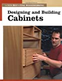 Designing and Building Cabinets, Fine Woodworking Magazine Editors, 156158732X