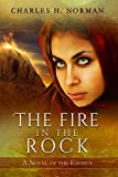 The Fire in the Rock: A Novel of the Exodus