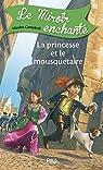 5. Le miroir enchanté : La princesse et le mousquetaire par Campbell