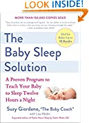 #5: The Baby Sleep Solution: A Proven Program to Teach Your Baby to Sleep Twelve Hours a Night