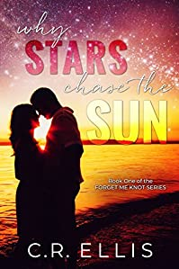 Why Stars Chase The Sun by C.R. Ellis ebook deal