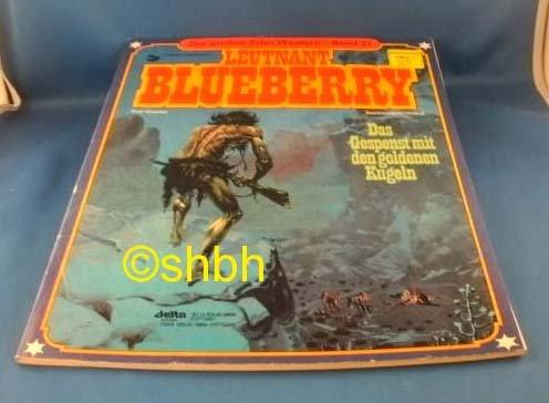 Die großen Edel-Western 21: Leutnant Blueberry - Das Gespenst mit den goldenen Kugeln Comic – 1982 Chalier GIRAUD Ehapa Verlag B001T87QDQ