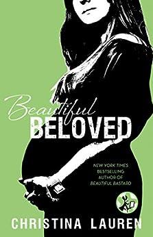 Beautiful Beloved (The Beautiful Series Book 7) by [Lauren, Christina]