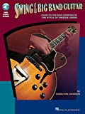 Swing and Big Band Guitar: Four-To-The Bar Comping in the Style of Freddie Green