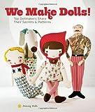 We Make Dolls!, Jenny Doh, 1454702494