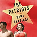The Patriots Audiobook by Sana Krasikov Narrated by Rebecca Crankshaw