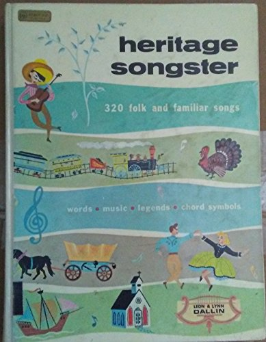 HERITAGE SONGSTER: 320 Folk and Familiar Songs