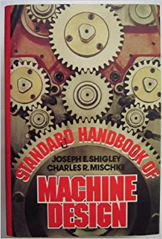 Standard Handbook of Machine Design