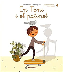 De Mica En Mica 4: En Toni I El Patinet (lligada-pal) por Ramon Bassa I Martín epub