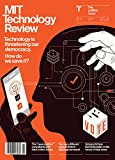Published by MIT since 1899, Technology Review is the authority on the future of technology. The award-winning editorial team crafts investigative, in-depth stories that focus on the latest innovations in IT, biotech, nanotech, and energy that are ab...