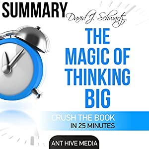 David J. Schwartz's The Magic of Thinking Big Audiobook