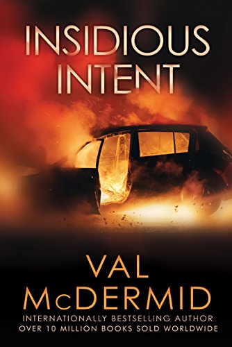 Insidious Intent by [McDermid, Val]