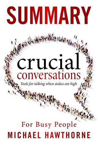 SUMMARY : Crucial Conversations Summary