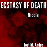Ecstasy Of Death: Nicole