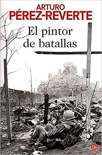 EL PINTOR DE BATALLAS FG (FORMATO GRANDE): Amazon.es: PÉREZ ...