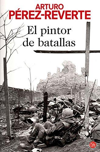 Descargar Libro El Pintor De Batallas Fg Arturo PÉrez-reverte