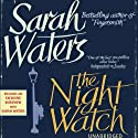 The Night Watch Hörbuch von Sarah Waters Gesprochen von: Juanita McMahon