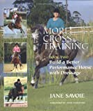img - for More Cross-Training, Book Two: Build a Better Performance Horse with Dressage book / textbook / text book