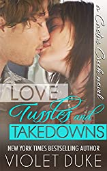 Love, Tussles, and Takedowns (Cactus Creek Book 3) (English Edition)