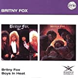 Britny Fox/Boys in Heat