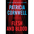 Flesh And Blood (Kay Scarpetta series Book 22)