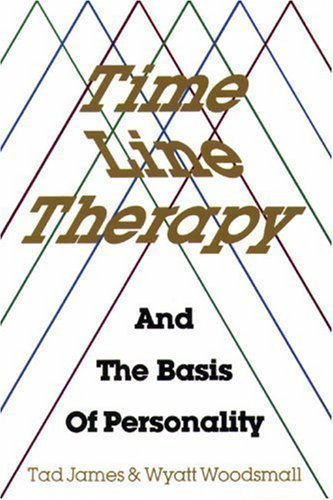 Time Line Therapy and the Basis of Personality by James, Tad Published by Meta Pubns (1988) Paperback
