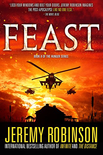 Feast (The Hunger Series Book 2) by [Robinson, Jeremy, Knight, Jeremiah]
