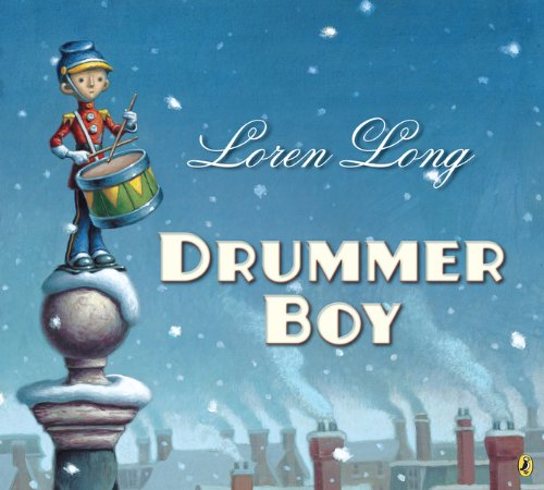 Drummer Boy by [Long, Loren]