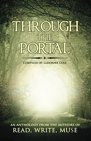 book cover of Through the Portal: An Anthology from the Authors of Read Write Muse